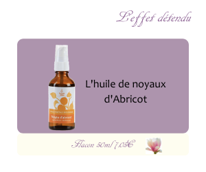L'huile végétale de noyaux d'Abricot