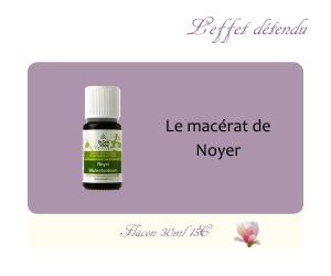 Le macérat de Noyer